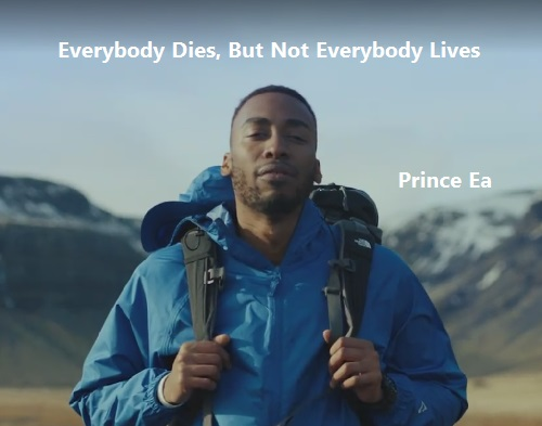 Las inspiradoras palabras de Prince Ea. El mayor arrepentimiento es no haberlo hecho…